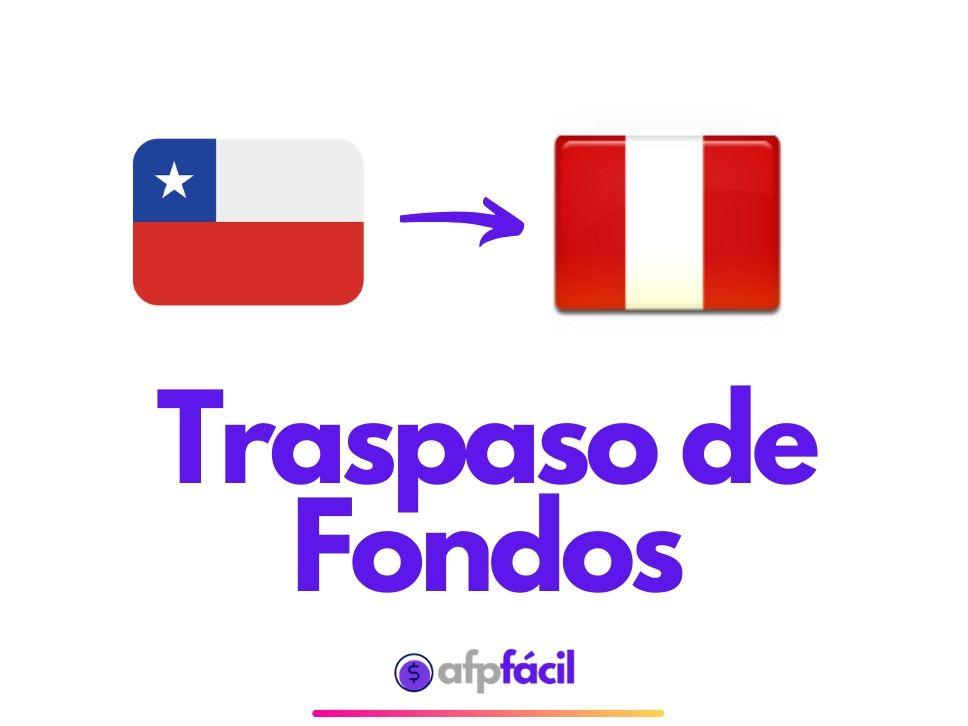 Cómo traspasar fondos de Chile a AFP Peruanas